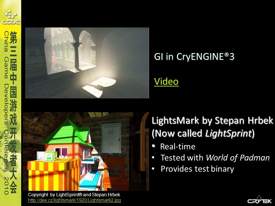 LightsMark by Stepan Hrbek (Now called LightSprint) Real-time