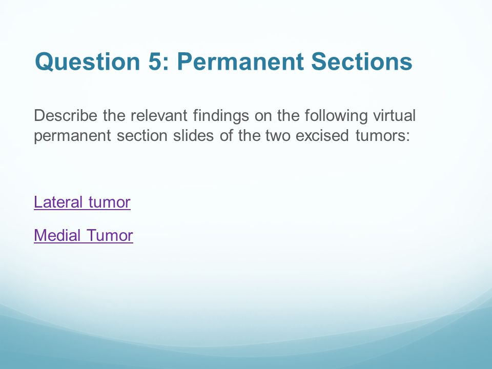 Question 5: Permanent Sections