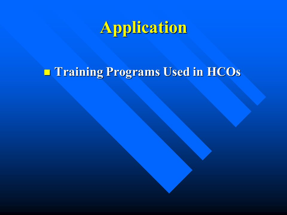 Application Training Programs Used in HCOs