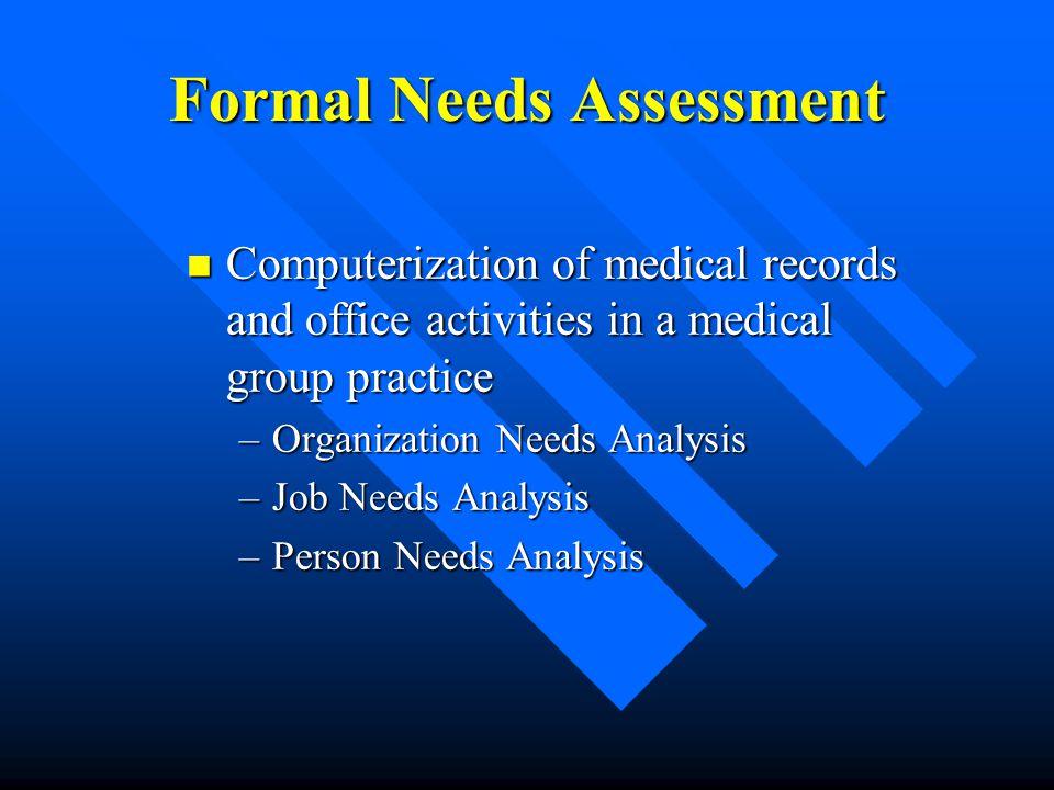 Formal Needs Assessment