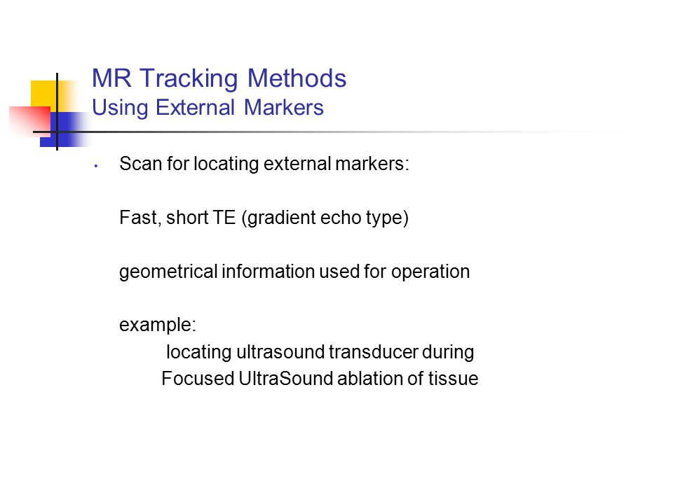 MR Tracking Methods Using External Markers