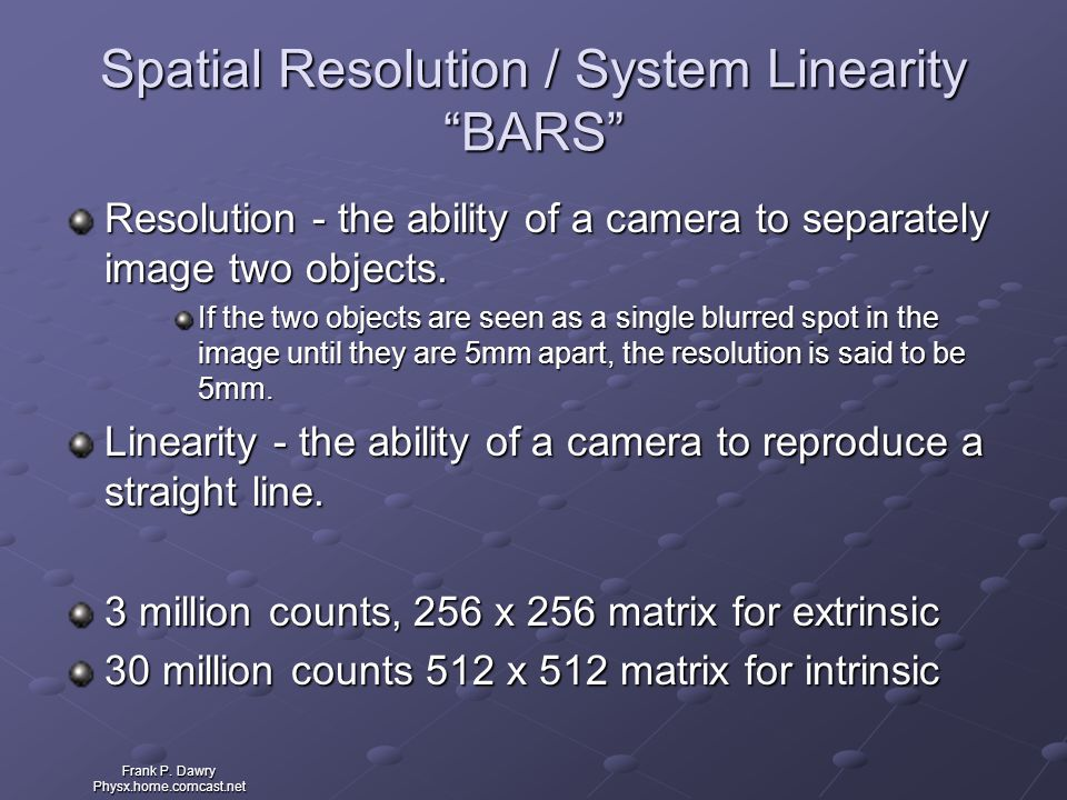 Spatial Resolution / System Linearity BARS