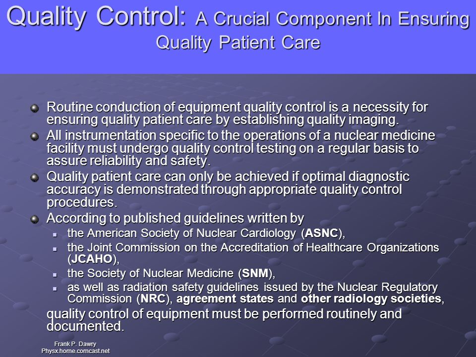 Quality Control: A Crucial Component In Ensuring Quality Patient Care