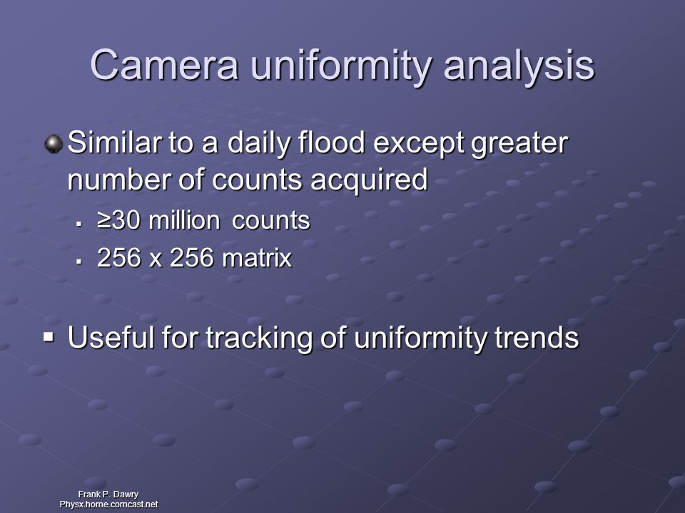 Camera uniformity analysis