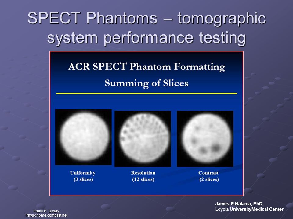 SPECT Phantoms – tomographic system performance testing