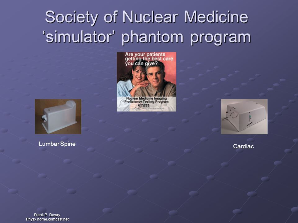 Society of Nuclear Medicine 'simulator' phantom program