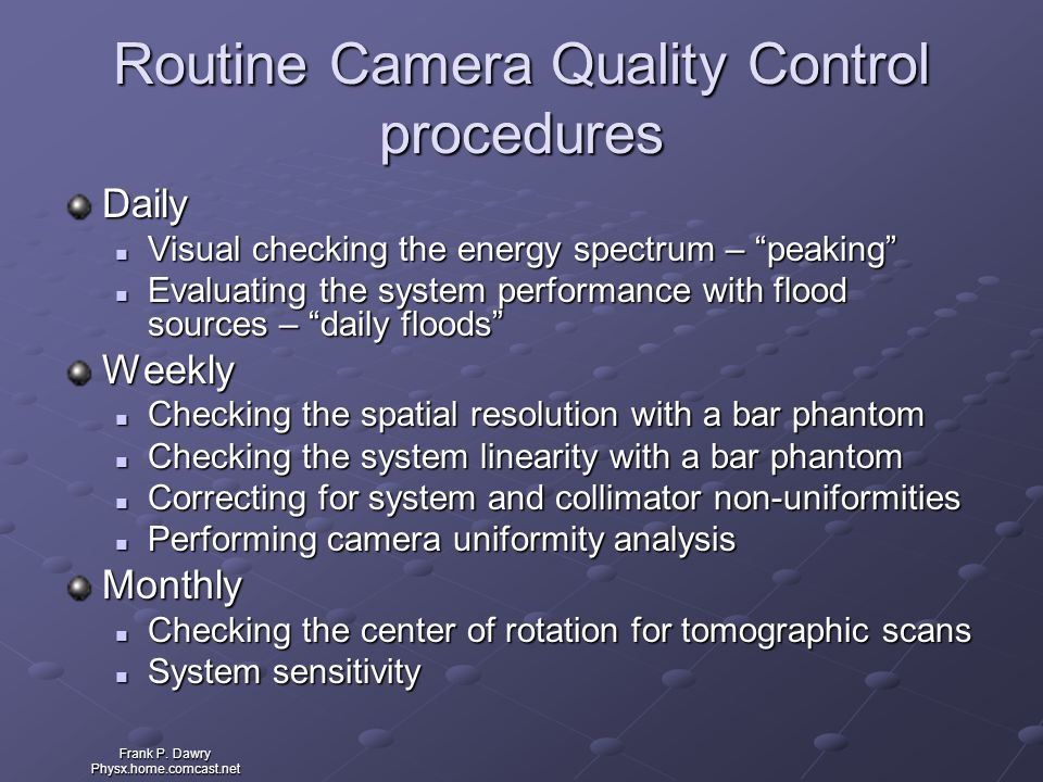 Routine Camera Quality Control procedures