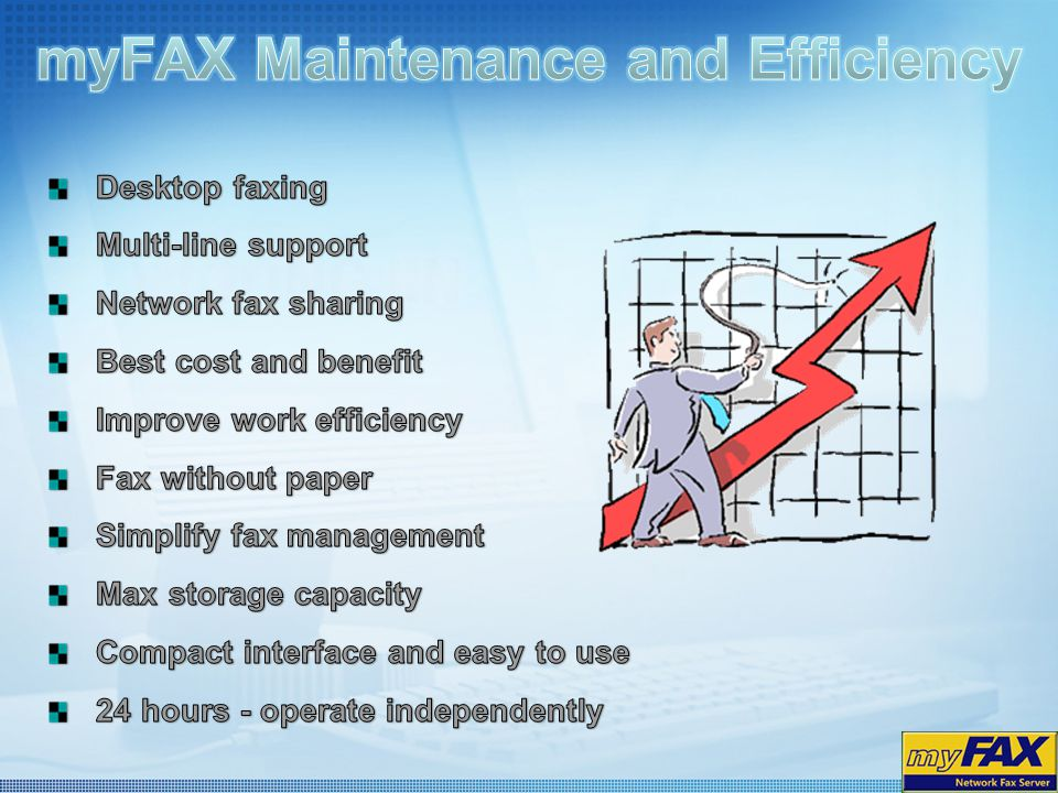myFAX Maintenance and Efficiency
