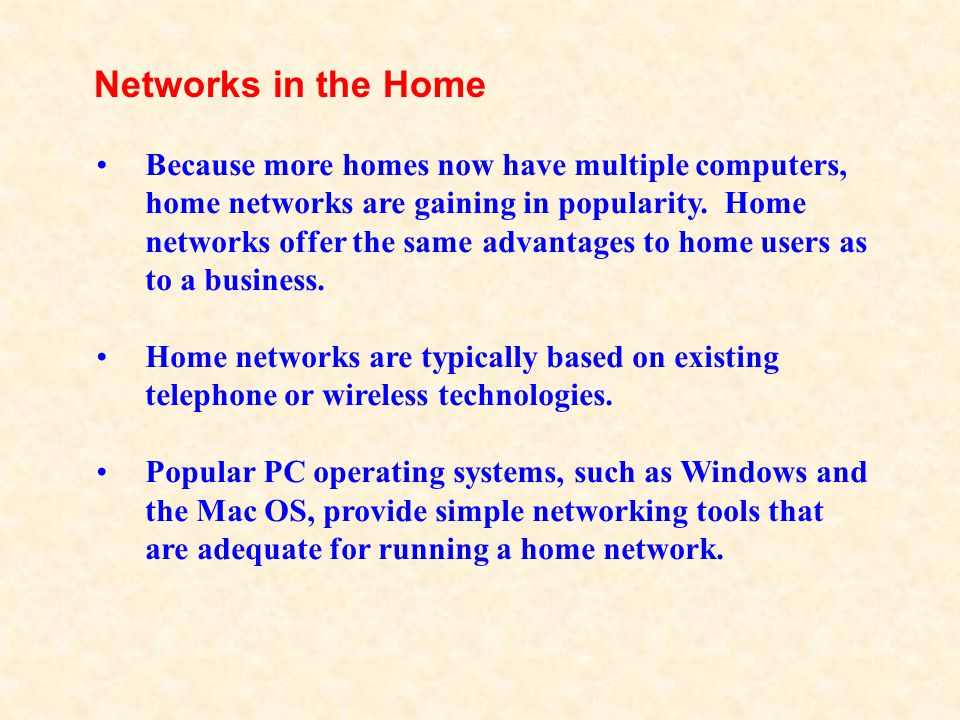 Networks in the Home