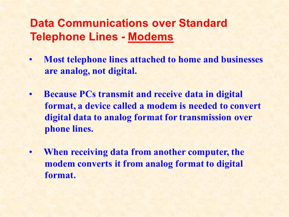 Data Communications over Standard Telephone Lines - Modems