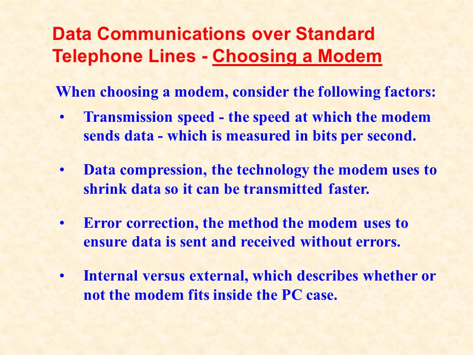 Data Communications over Standard Telephone Lines - Choosing a Modem