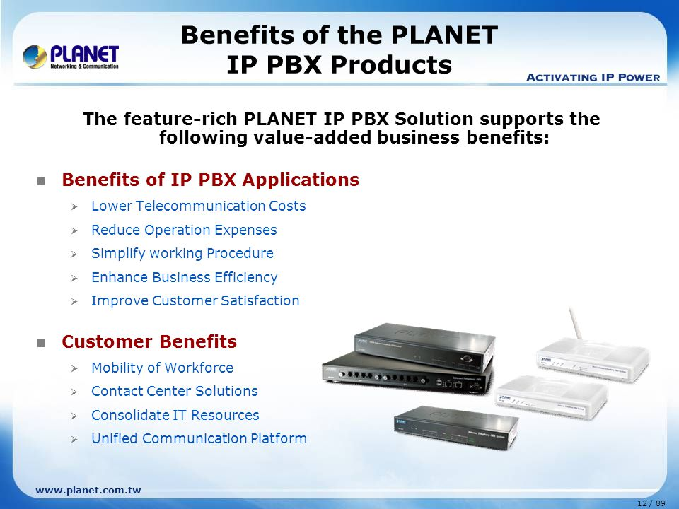 Benefits of the PLANET IP PBX Products
