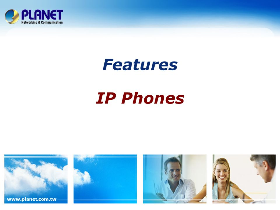 Features IP Phones
