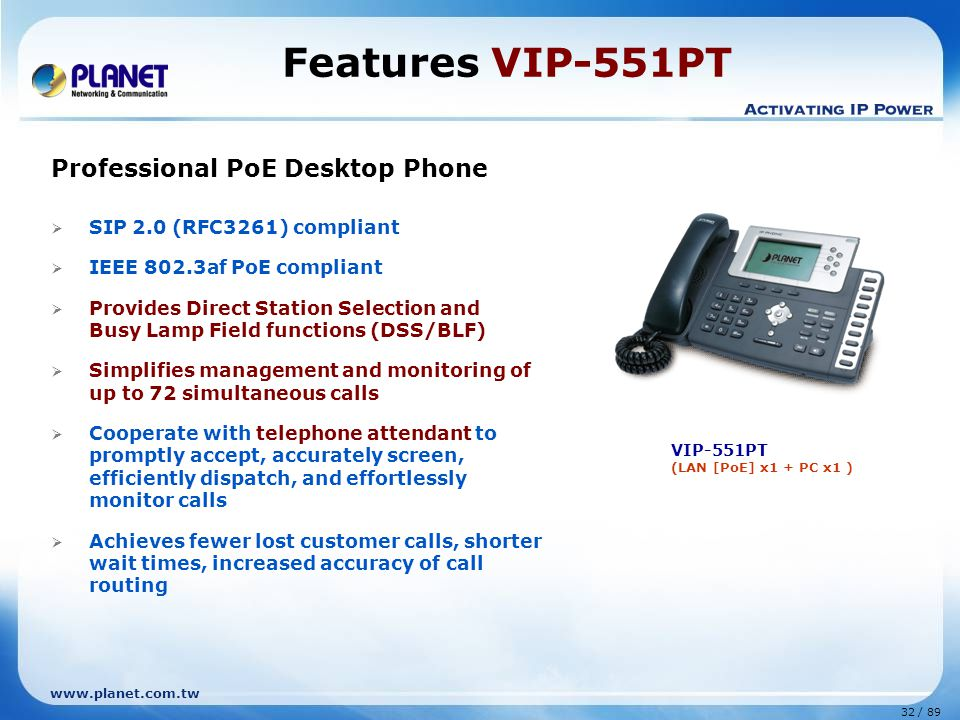 Features VIP-551PT Professional PoE Desktop Phone