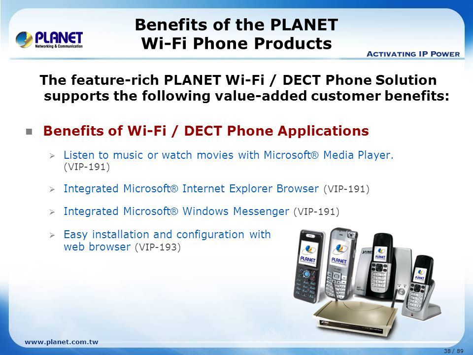 Benefits of the PLANET Wi-Fi Phone Products