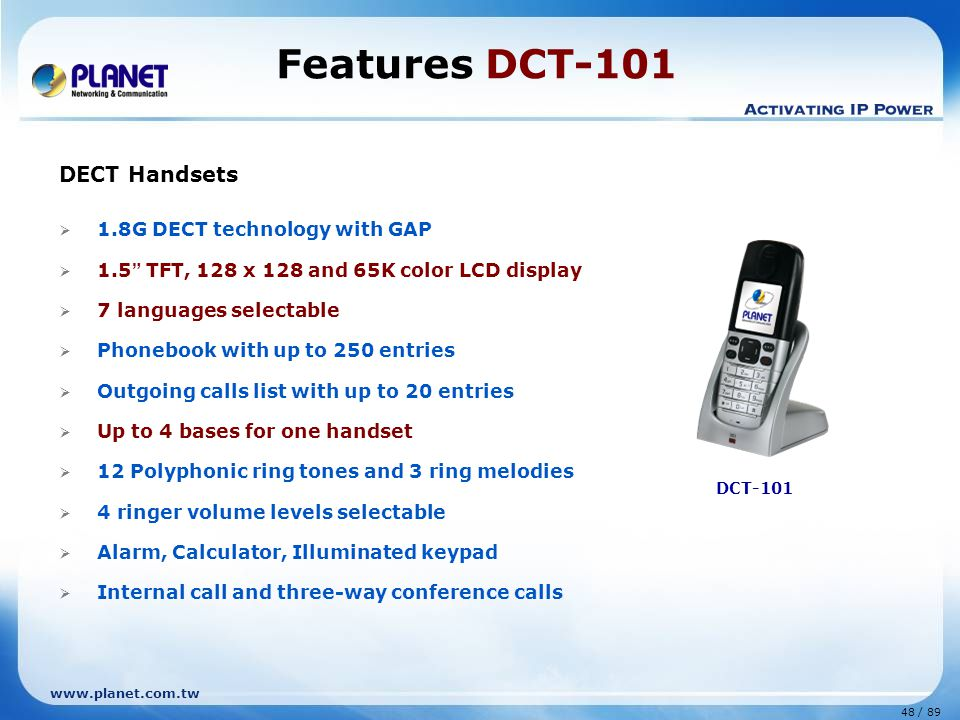 Features DCT-101 DECT Handsets 1.8G DECT technology with GAP
