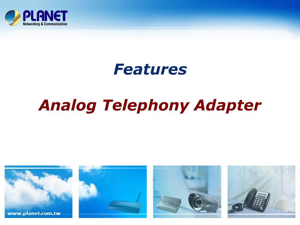 Features Analog Telephony Adapter