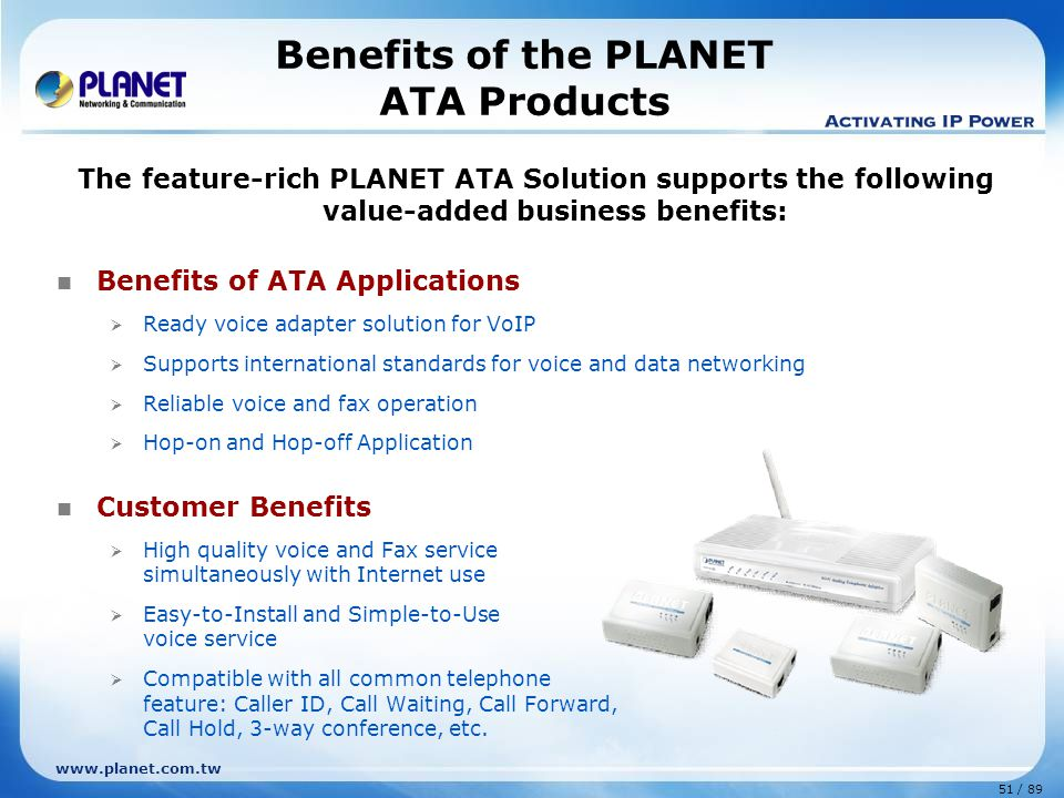 Benefits of the PLANET ATA Products
