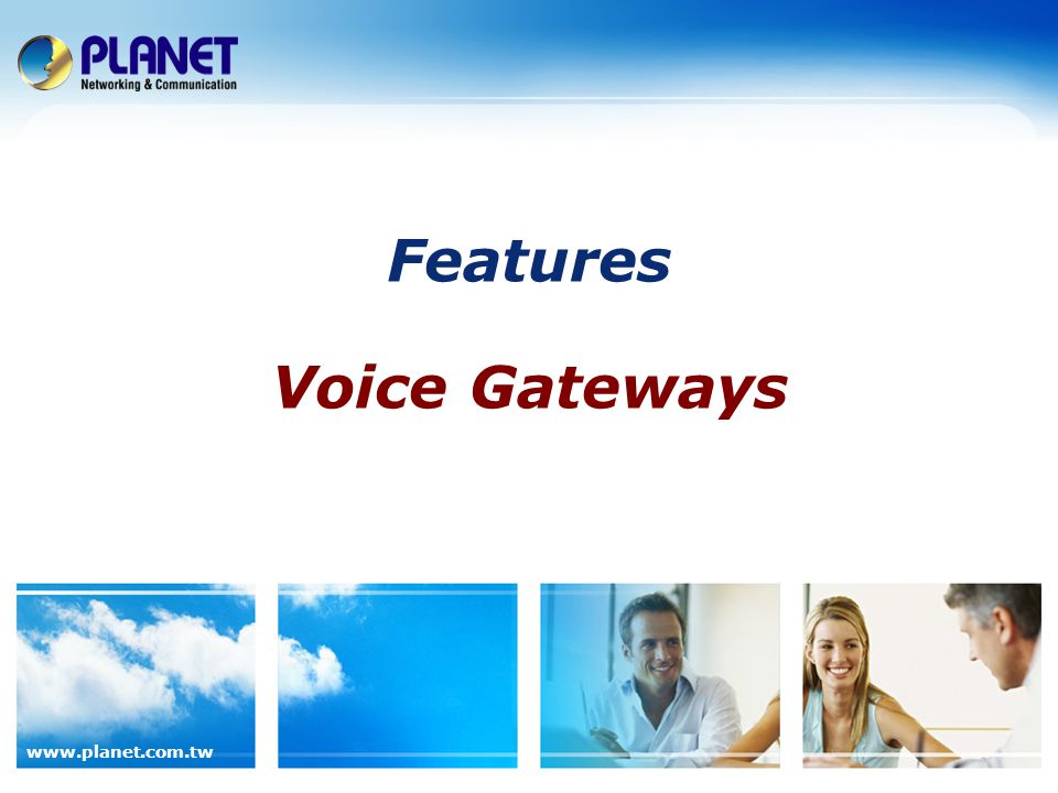 Features Voice Gateways