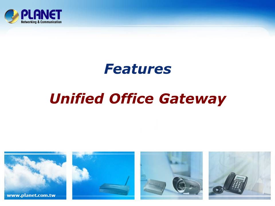 Features Unified Office Gateway