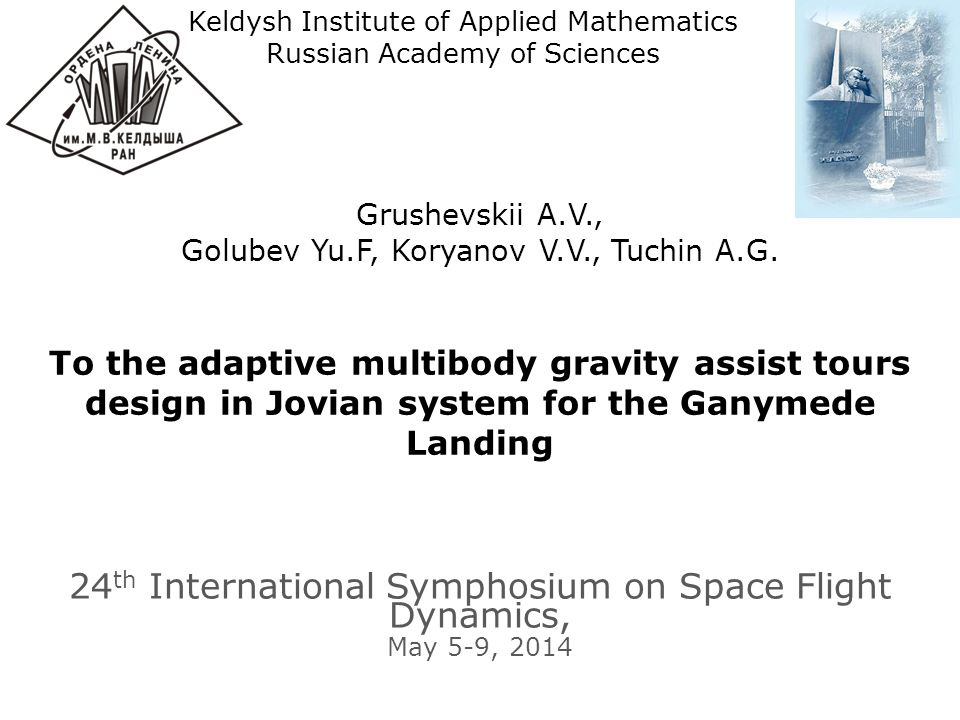 24th International Symphosium on Space Flight Dynamics, May 5-9, 2014