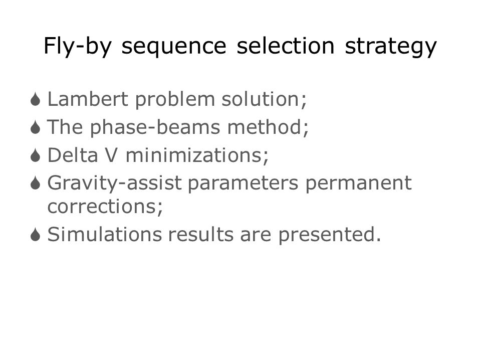 Fly-by sequence selection strategy
