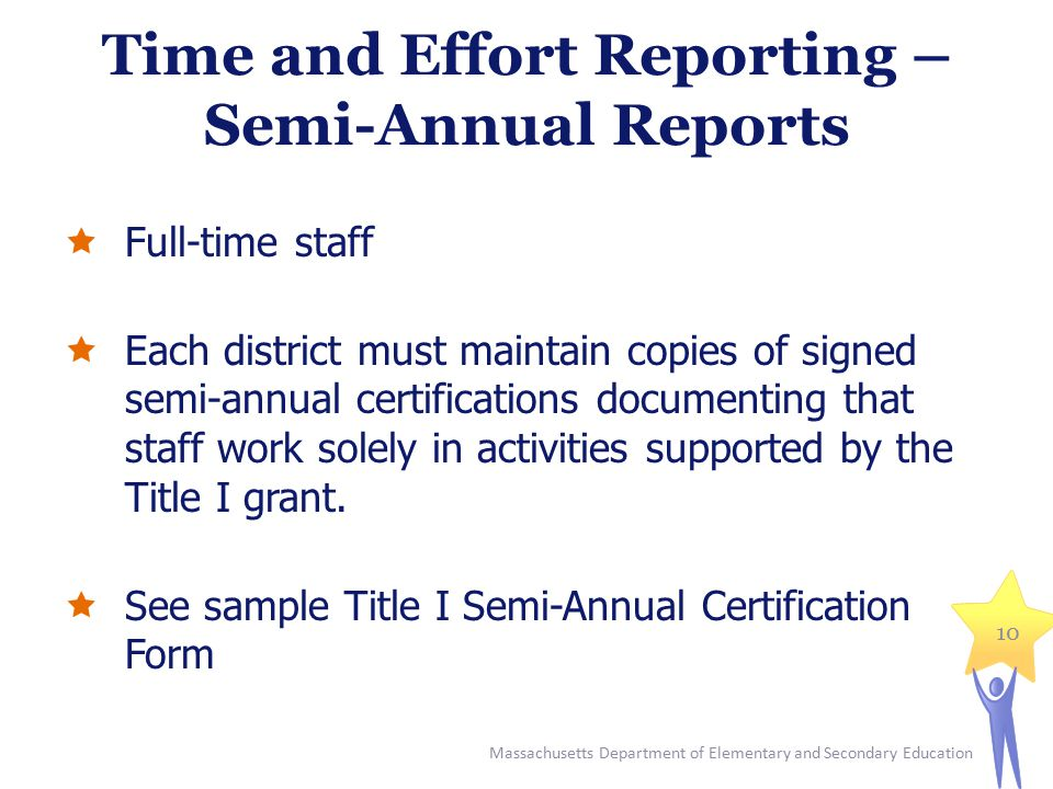 Time and Effort Reporting – Semi-Annual Reports
