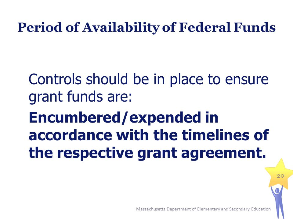 Period of Availability of Federal Funds