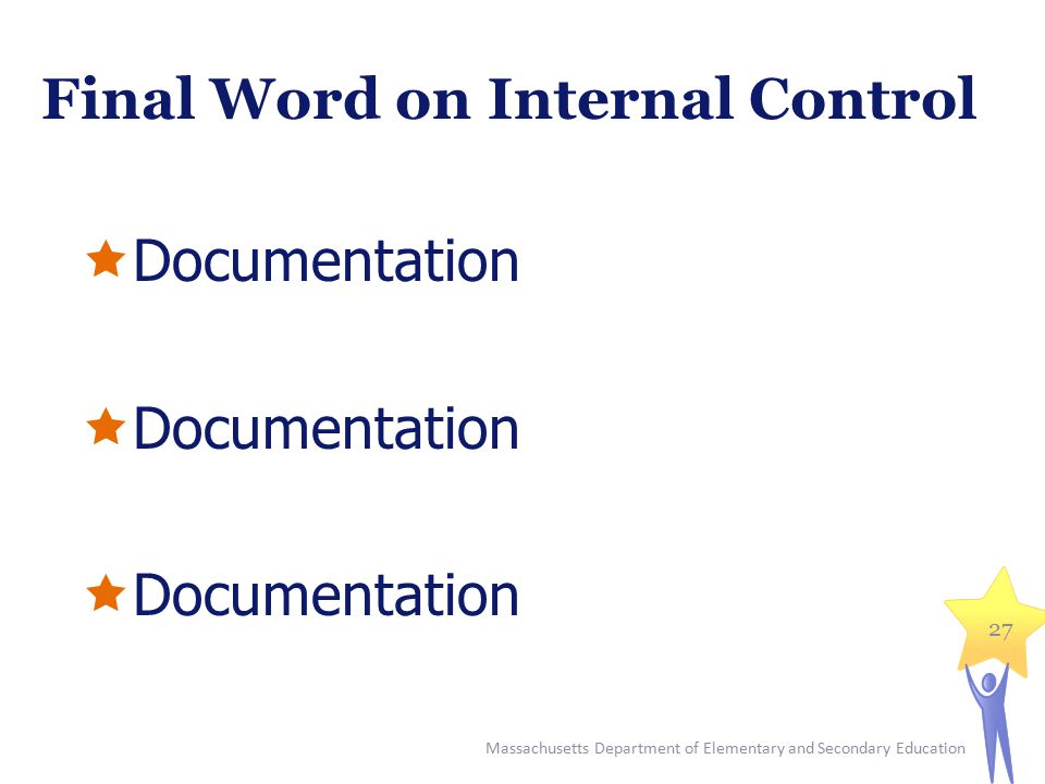 Final Word on Internal Control