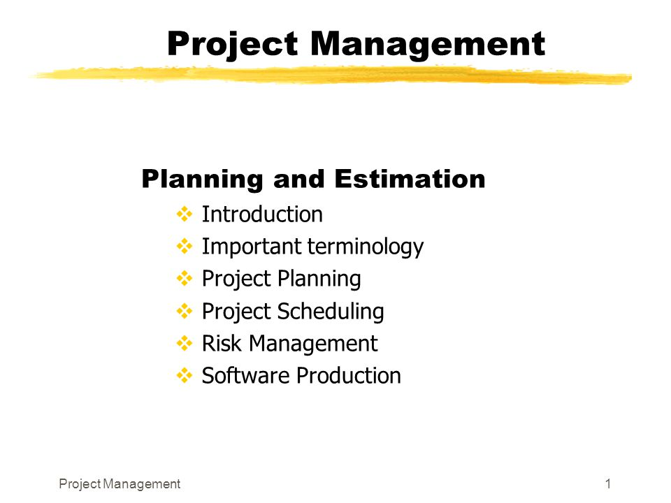 Project Management Planning and Estimation Introduction