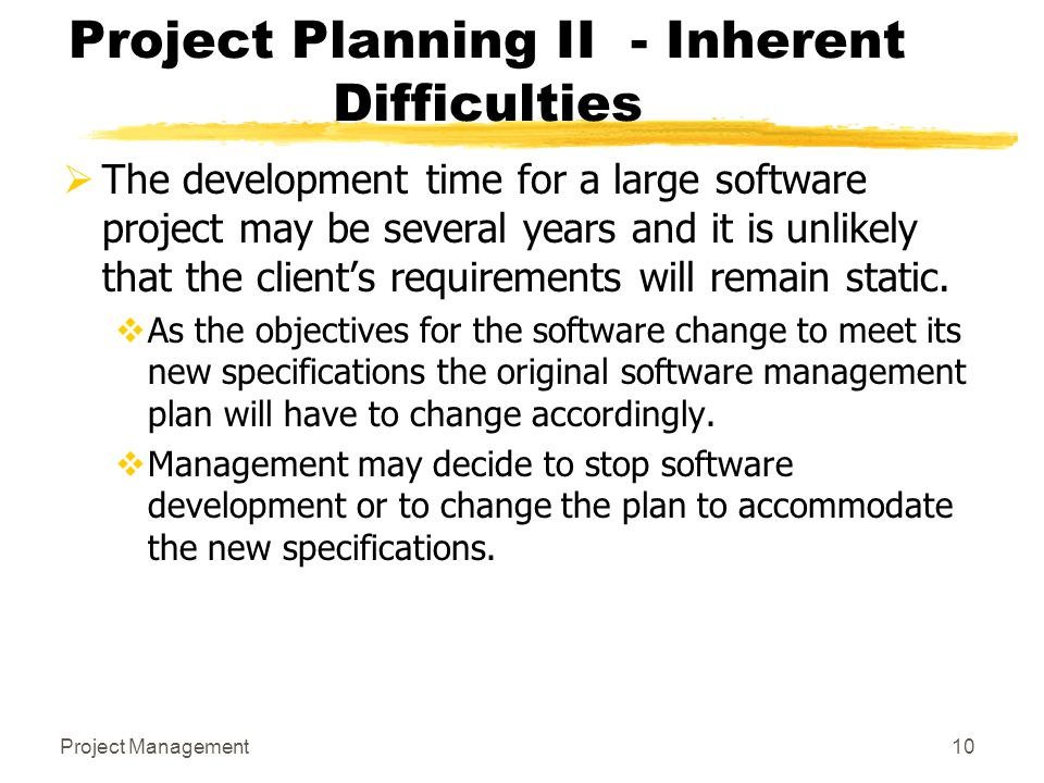 Project Planning II - Inherent Difficulties