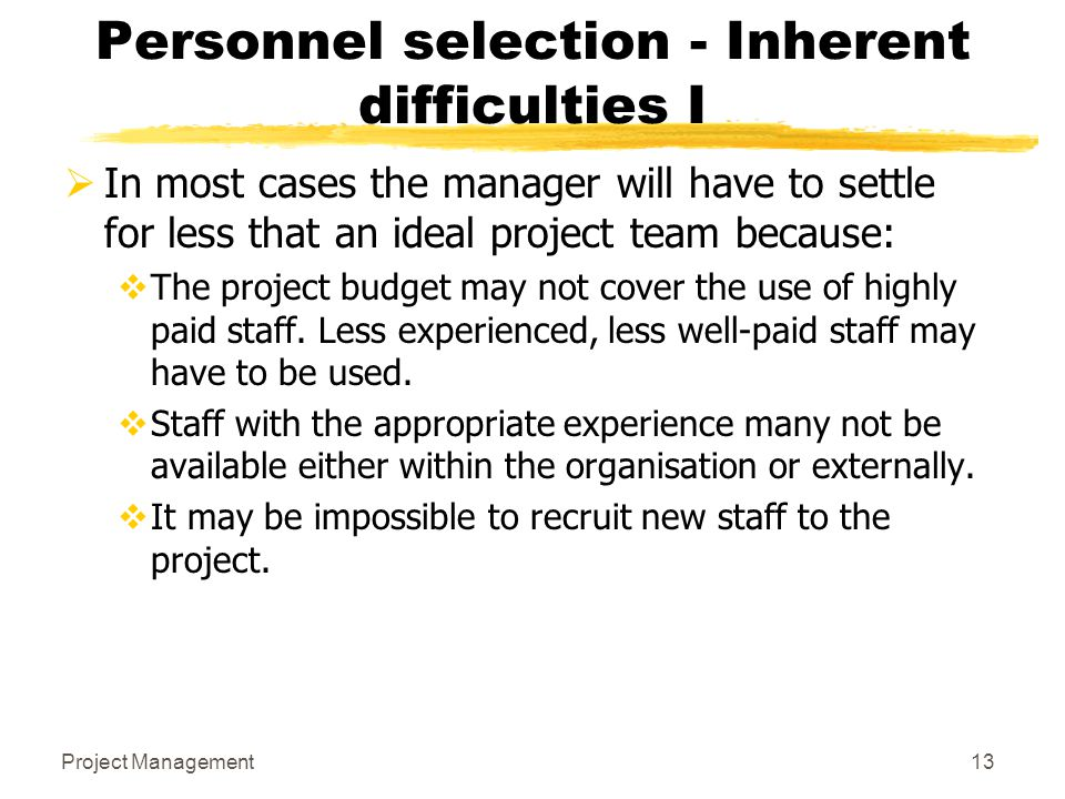 Personnel selection - Inherent difficulties I