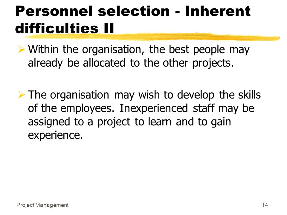 Personnel selection - Inherent difficulties II
