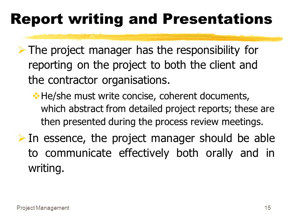 Report writing and Presentations