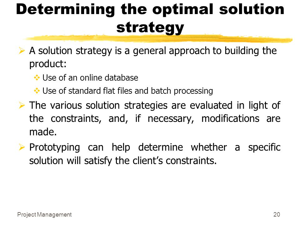 Determining the optimal solution strategy