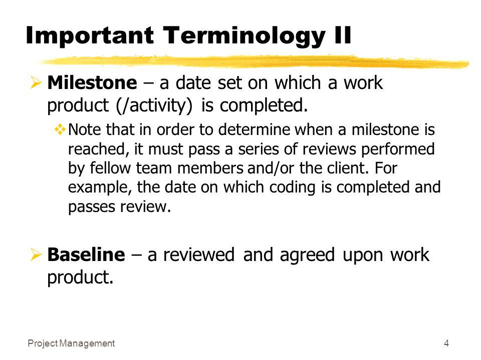 Important Terminology II