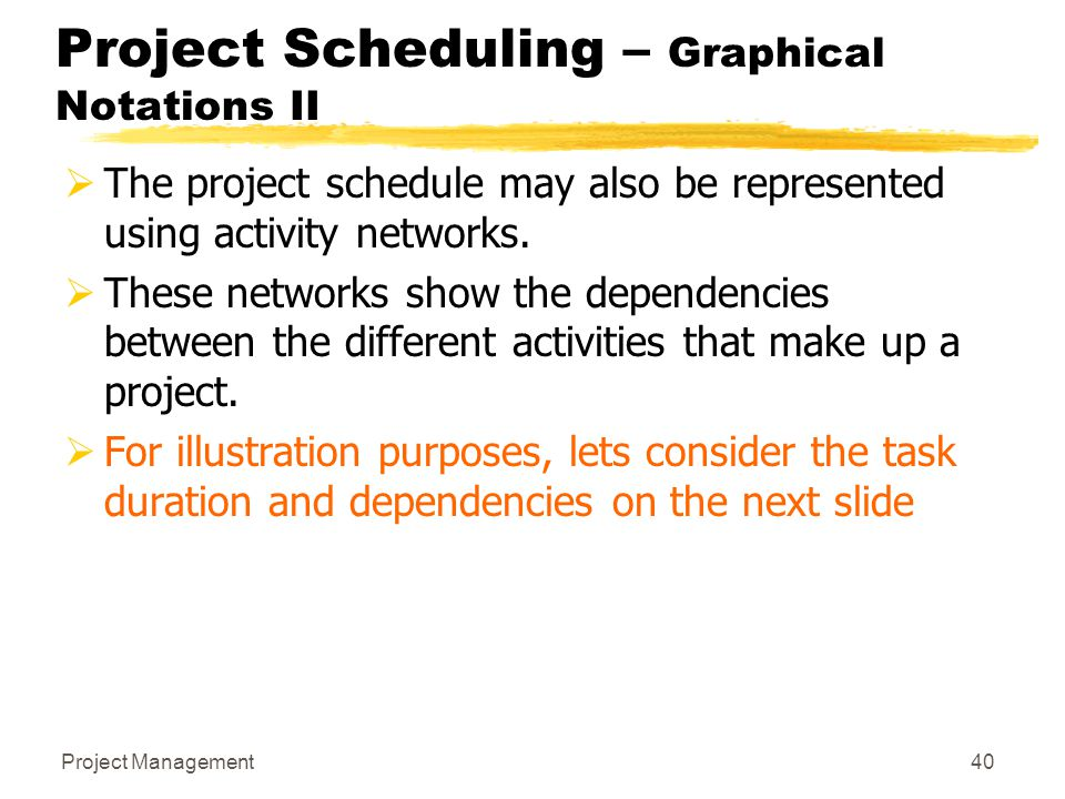 Project Scheduling – Graphical Notations II