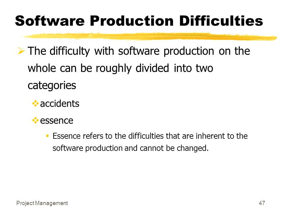 Software Production Difficulties