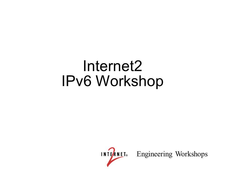 Internet2 IPv6 Workshop 1