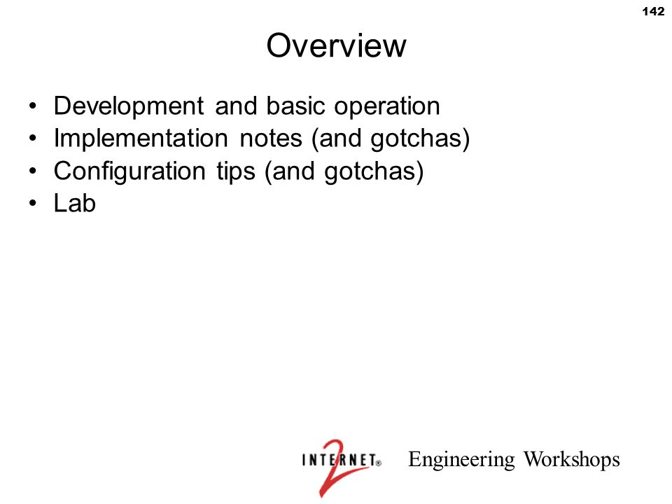 Overview Development and basic operation