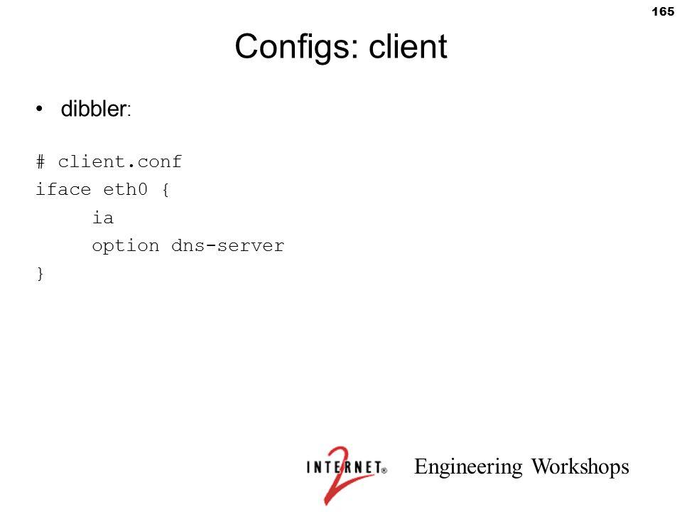 Configs: client dibbler: # client.conf iface eth0 { ia