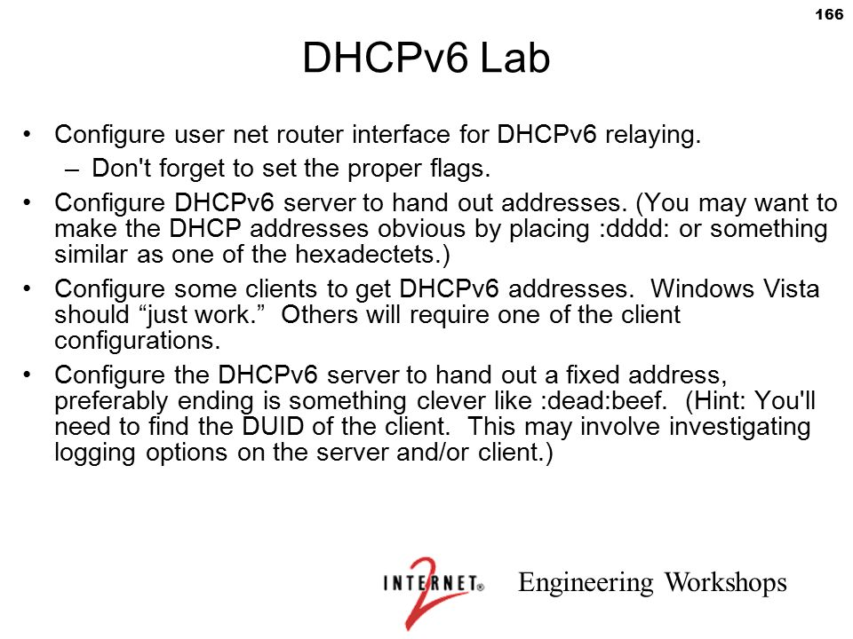 DHCPv6 Lab Configure user net router interface for DHCPv6 relaying.