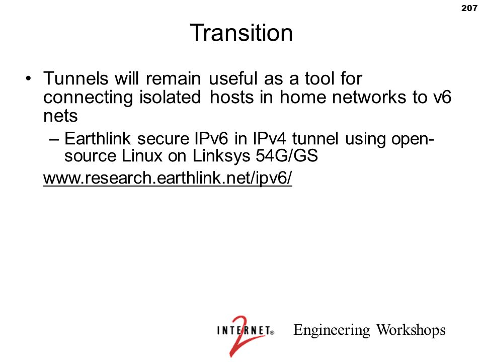 Transition Tunnels will remain useful as a tool for connecting isolated hosts in home networks to v6 nets.