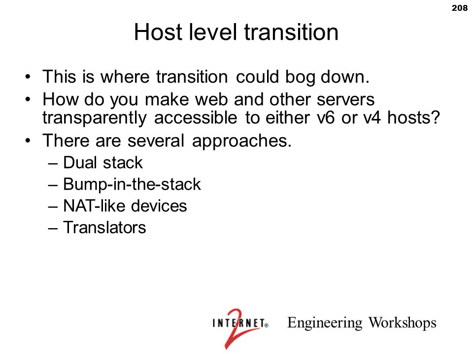 Host level transition This is where transition could bog down.