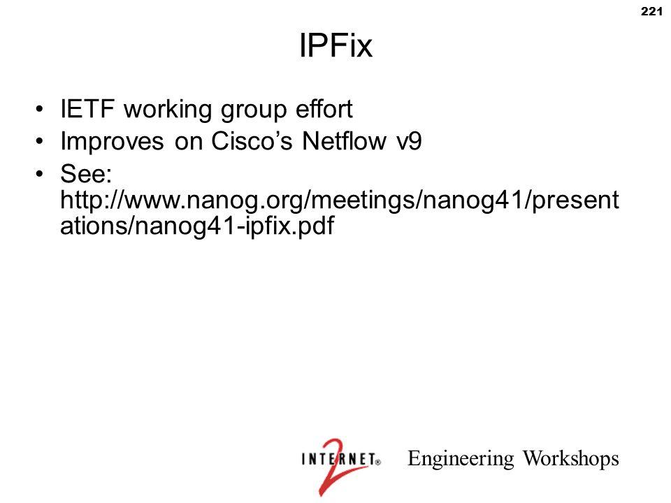 IPFix IETF working group effort Improves on Cisco's Netflow v9