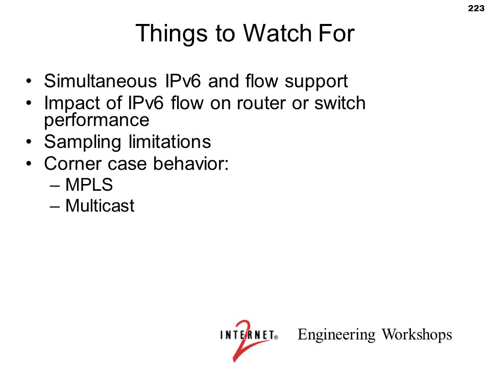 Things to Watch For Simultaneous IPv6 and flow support
