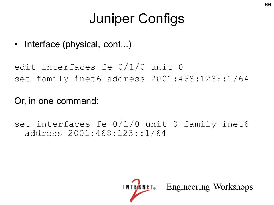Juniper Configs Interface (physical, cont...)