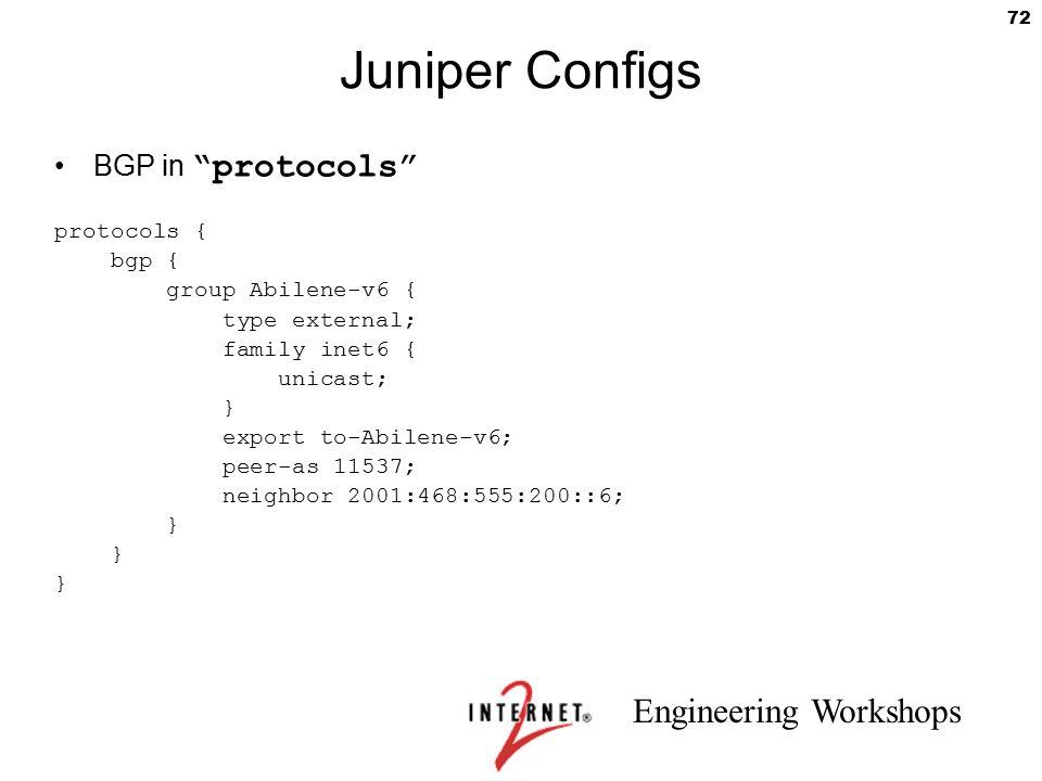 Juniper Configs BGP in protocols protocols { bgp {