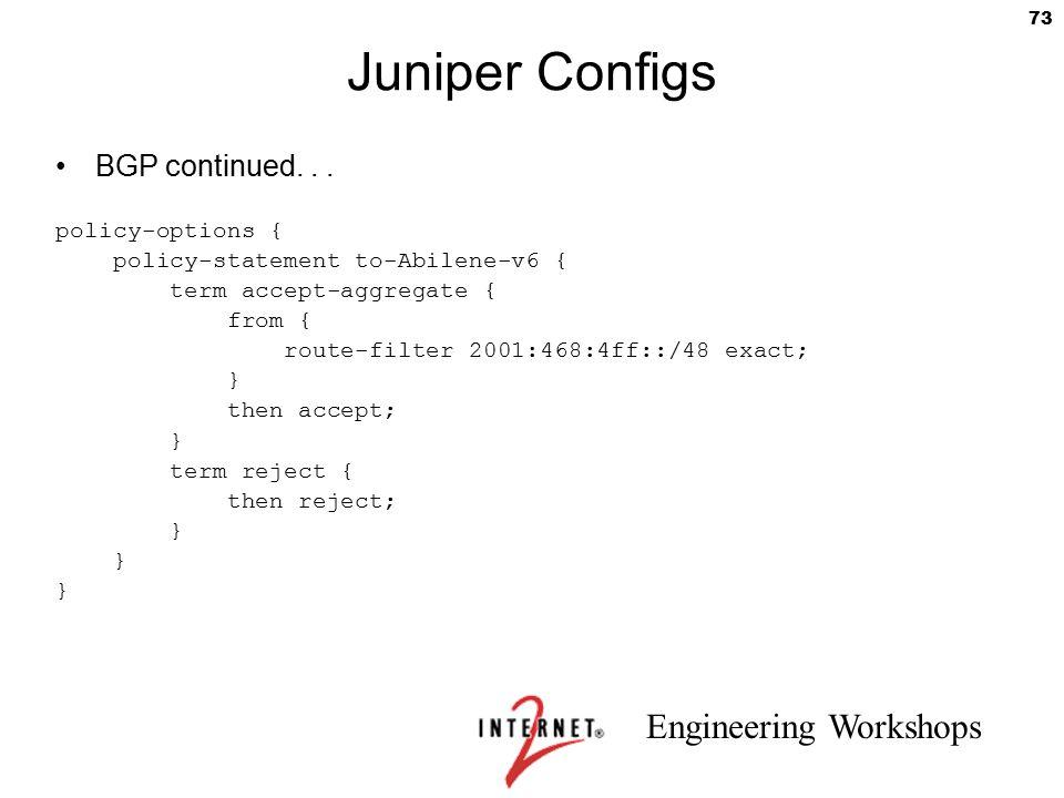 Juniper Configs BGP continued. . . policy-options {