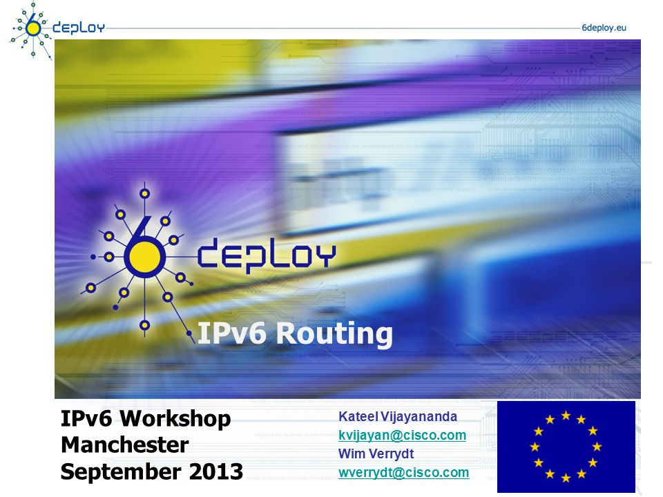 IPv6 Routing IPv6 Workshop Manchester September 2013